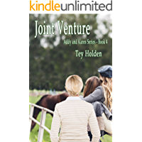 Joint Venture: Addy and Karen Series Book 4