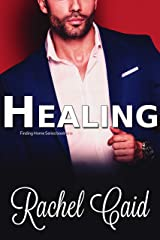 Healing: Finding Home Series book one Kindle Edition