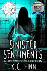 Sinister Sentiments: A Horror Story Collection Kindle Edition