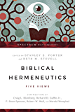 Biblical Hermeneutics: Five Views (Spectrum Multiview Book Series)