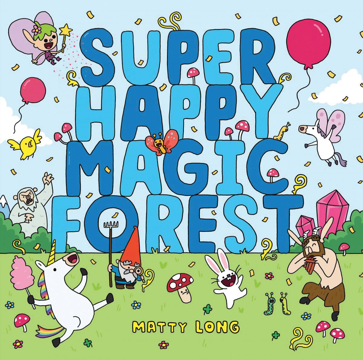 Super Happy Magic Forest: Matty Long: 9780545860598: Amazon.com: Books