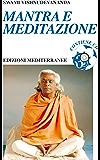 Mantra e Meditazione (Yoga, zen, meditazione)