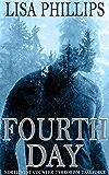 Fourth Day (Northwest Counter-Terrorism Taskforce Book 4)
