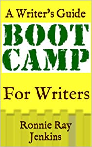 Boot Camp for Writers: A Writer's Guide