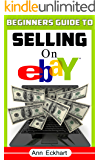 Beginner's Guide To Selling On Ebay (2019)
