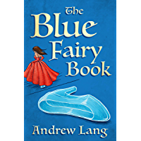 The Blue Fairy Book (The Fairy Books of Many Color)
