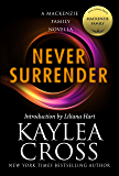 Never Surrender: A MacKenzie Family Novella (The MacKenzie Family)