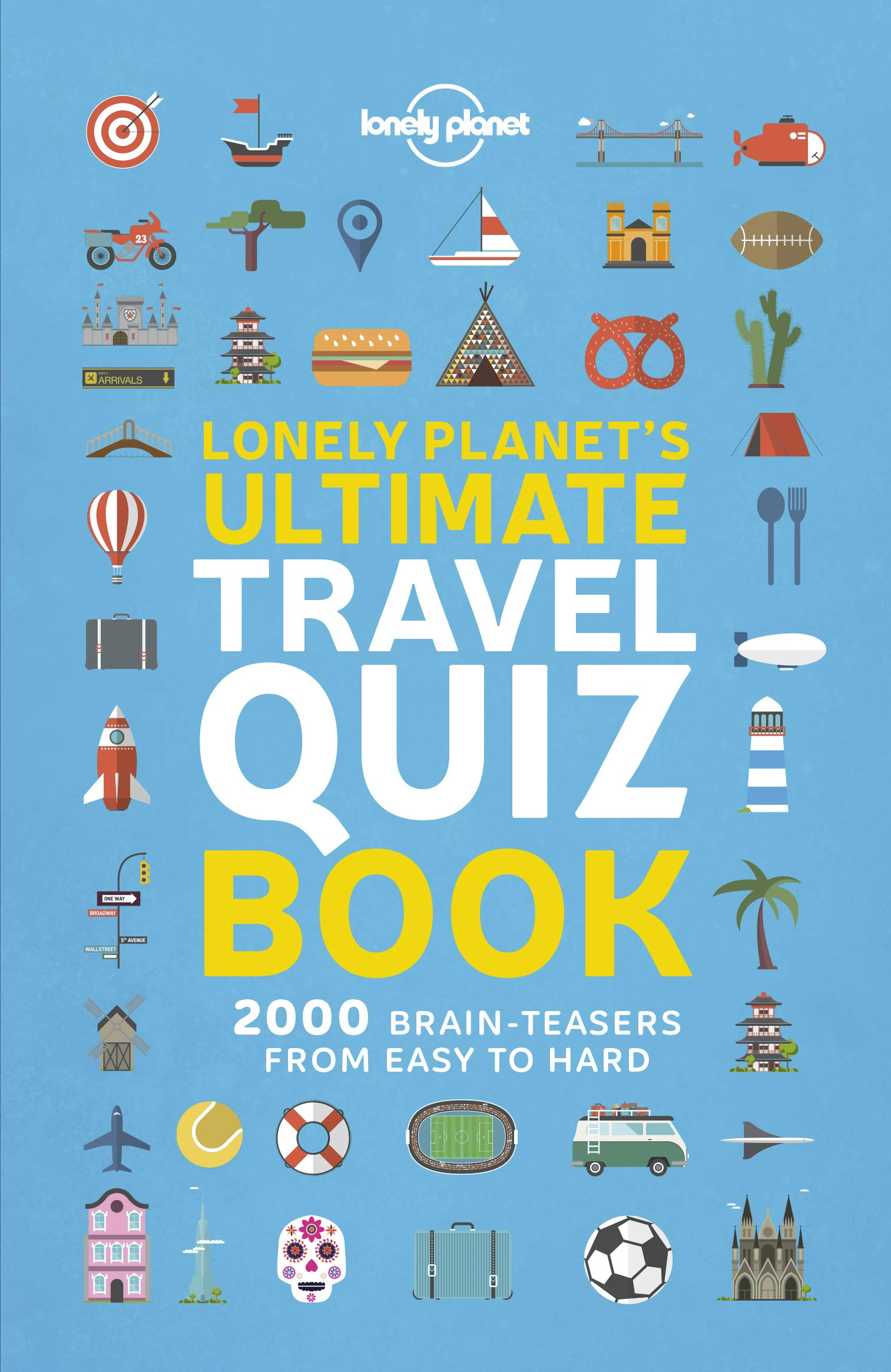 Lonely Planet's Ultimate Travel Quiz Book: Amazon co uk