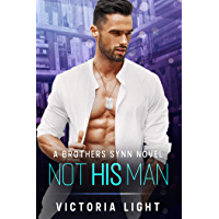 Not His Man: A Brothers Synn Novel (English Edition)