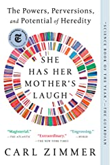 She Has Her Mother's Laugh: The Powers, Perversions, and Potential of Heredity Kindle Edition