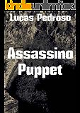 Assassino Puppet (Portuguese Edition)