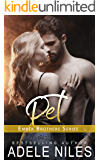 Pet (The Ember Brothers Book 3)