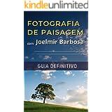 Fotografia de Paisagem com Joelmir Barbosa: Guia Definitivo