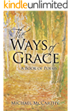 The Ways of Grace: A Book of Poems