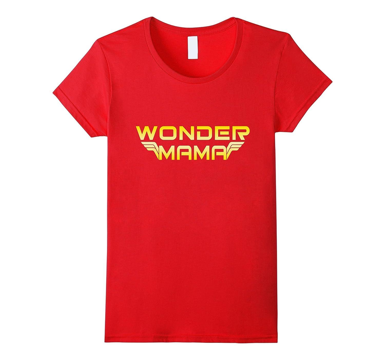 Wonder Mama, Mothers Day Cool Mom Shirt