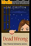 Dead Wrong (The Vinnie Espsoito Series Book 3)