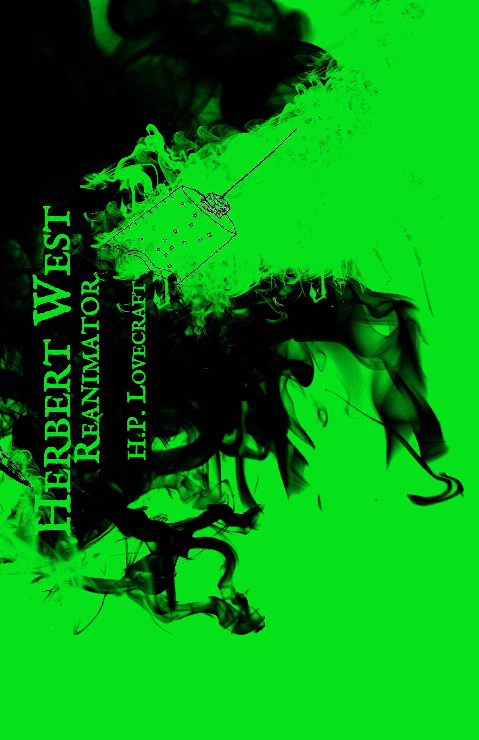 Herbert West - Reanimator, Lovecraft, H.P.