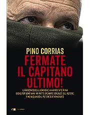 Fermate il capitano Ultimo!