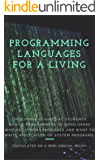 Programming Languages For a Living: Student Course