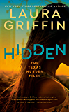 Hidden (The Texas Murder Files Book 1)