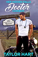 Her Hidden Falls Doctor Cowboy: A Sweet Brother's Romance (Hardman Brother Ranch Romances Book 2) Kindle Edition