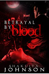 Betrayal by Blood Kindle Edition