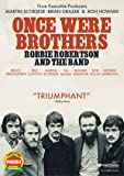 Once Were Brothers: Robby Robertson And The Band