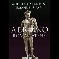Adriano. Roma e Atene