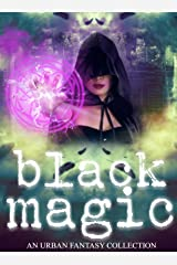 Black Magic (A Women of Urban Fantasy Production) Kindle Edition