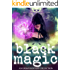 Black Magic (A Women of Urban Fantasy Production)