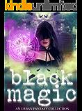 Black Magic (Women Writers of Urban Fantasy Book 1)
