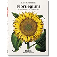Basilius Besler's Florilegium. The Book of Plants