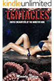 Tentacles: A Tentacle Alien Romance (Erotic Encounters of the Monster Kind Book 4)