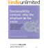 Sustainability Context: Why the elephant is the room: A pioneering book about planetary boundaries, limits to growth and global megatrends (A series of ... and big ideas for a sustainable future 3)