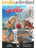 Jello Justice: A Cozy Murder Mystery (Function Frenzy Cozy Mysteries Book 3)