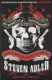 My Appetite for Destruction: Sex & Drugs & Guns `N' Roses