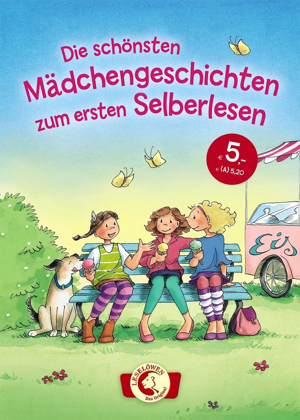 Leselöwen – Das Original: Die schönsten Mädchengeschichten zum ersten Selberlesen
