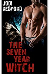 The Seven Year Witch (That Old Black Magic Book 2)