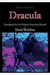 Dracula (Translated): For the Modern American Reader Kindle Edition
