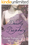 Deadly Prophecy: A Second Sight Series Spin-Off