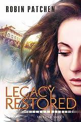 Legacy Restored (Nutfield Saga Book 9) Kindle Edition