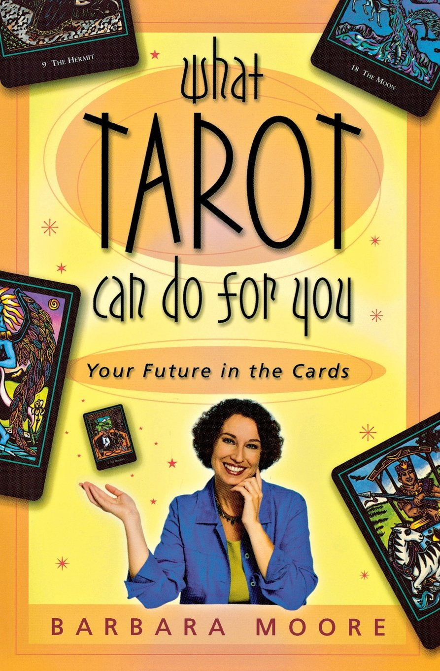 What Tarot Can Do For You: Your Future in the Cards: Barbara