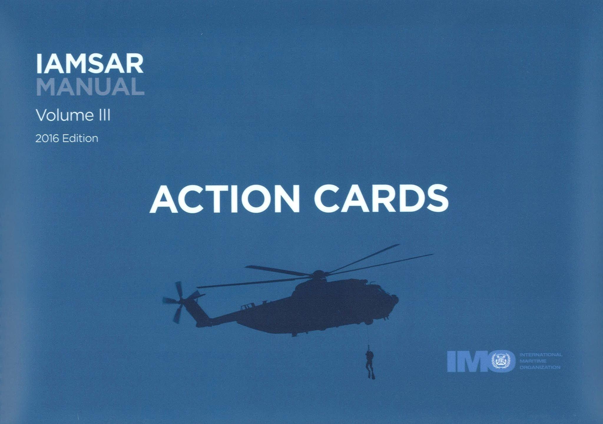 IAMSAR manual: Vol. 3: Action cards: International Maritime Organization:  9789280116427: Amazon.com: Books