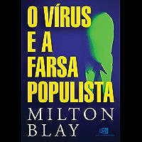 O vírus e a farsa populista
