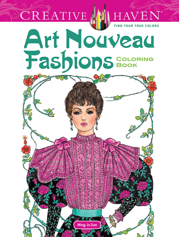 - Dover Creative Haven Art Nouveau Fashions Coloring Book (Creative