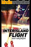 Interisland Flight (The Honolulu Thriller Series Book 1)