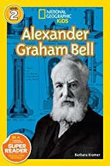 National Geographic Readers: Alexander Graham Bell (Readers Bios) Kindle Edition