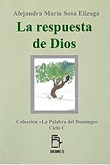 La respuesta de Dios (La Palabra del Domingo nº 3) (Spanish Edition) Kindle Edition