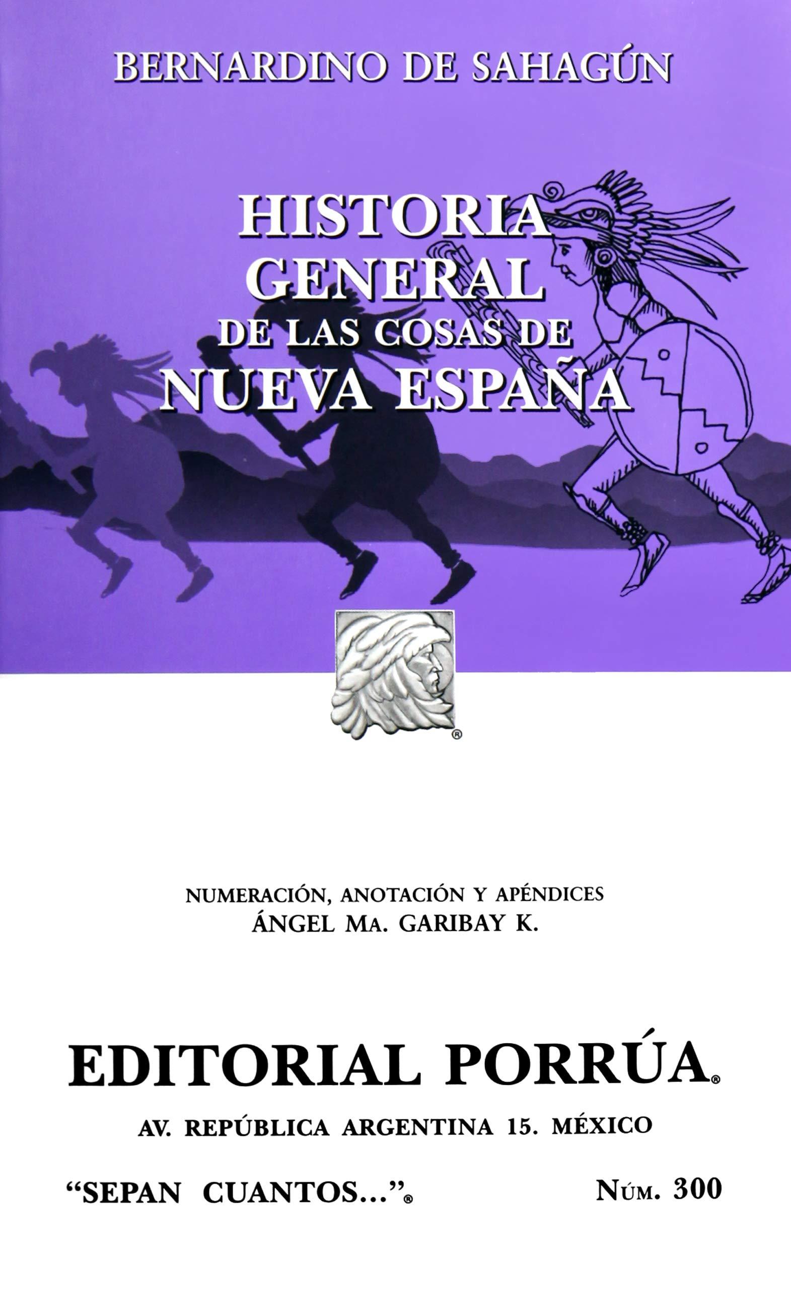 Historia General De Las Cosasde La Nueva Espa±a Spanish Edition: Amazon.es: Bernardino De (Fray) Sahagun: Libros