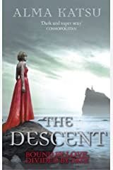 The Descent: (Book 3 of The Immortal Trilogy) (The Taker Trilogy) Kindle Edition